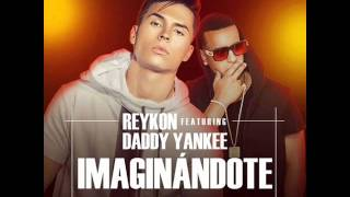 Imaginandote - Reykon El Lider Ft Daddy Yankee
