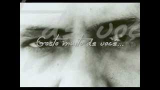 Paulo Sergio - Gosto muito de você (vídeo montagem)