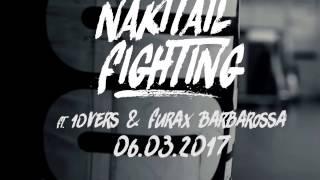 TEASER  ESCUSIVITE  NAKITAIL FIGHTING 2017 AVEC FURAX ET 10VERS DE BASTARD PROD