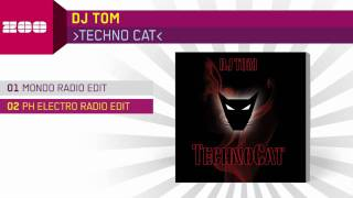 DJ Tom - Techno Cat (PH Electro Radio Edit)