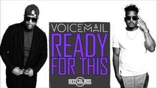Voicemail - Ready For This | March 2017 | prod. by Culture Rock Records