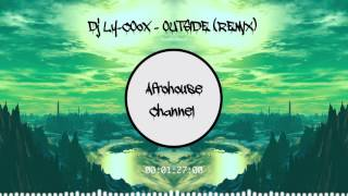 Dj Ly COox   OUTSIDE REMIX