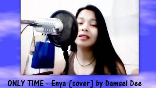 ONLY TIME - Enya [Instrumental/Karaoke cover] by Damsel Dee