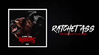 "Lil Durk & Tee Grizzley ""Ratchet Ass"" (Official Audio)"