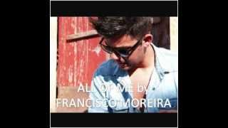 Preview: All Of Me (Cover) By Francisco Moreira