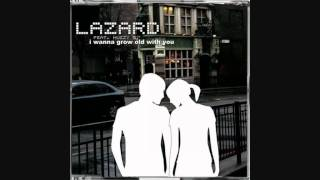 Lazard Feat Muzzy G - I Wanna Grow Old With You (sped up)