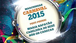 Marchinhas de Carnaval | Maria Sapatão | Cabeleira do Zezé | Nós os Carecas