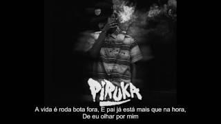Piruka - Está na Hora (Lyrics)