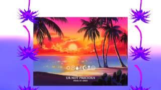 Aries - UR NOT PRECIOUS [ft. Slippery Salazar]