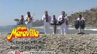 Tú Corazón Y El Mio  - El Grupo Maravilla en HD