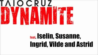 Taio Cruz - Dynamite Cover // feat. Iselin, Susanne, Ingrid, Vilde and Astrid