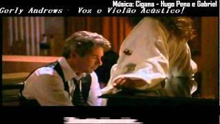 TRAILLER DO FILME: UMA LINDA MULHER- GERLY ANDREWS(CANTORA)- MÚSICA: CIGANA