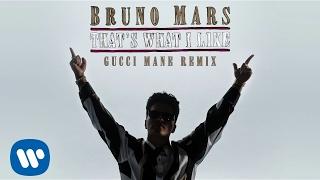 Bruno Mars - That's What I Like (Gucci Mane Remix)