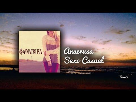Sexo Casual de Anacrusa Letra y Video