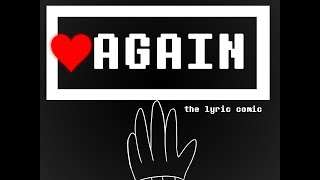 (Undertale) AGAIN [Lyric Comic]