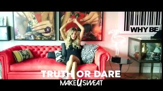 Make U Sweat   Truth Or Dare ft Anna De Ferran preroll