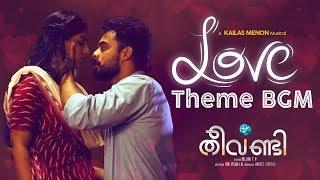 Theevandi Love Theme BGM | Theevandi Movie | Kailas Menon | Tovino Thomas |  August Cinema