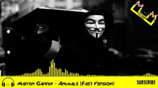 Martin Garrix - Animals (Fast Version) By Matad0rMusic