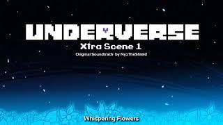 Underverse Xtra Scene OST 1 - Whispering Flowers
