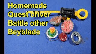 Homemade Quest driver Battle Other Driver bayblade | Homemade vs Other Driver Beyblade Top