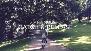 Matt Simons - Catch & Release (Deepend Remix) (Piano Cover + Sheets)