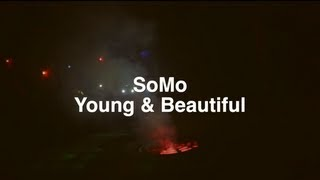 Lana Del Rey - Young & Beautiful (Rendition) by SoMo