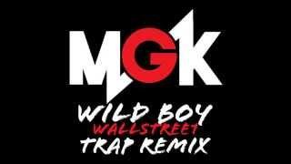 MGK feat. Waka Flocka Flame - Wild Boy (FVLLWEATHER TRAP REMIX)