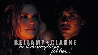 "bellamy + clarke; ""he'd do anything for her..."" [+2x09]"