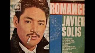 Que Bonito Amor, Javier Solís, con letra