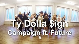 Campaign ft. Future - Ty Dolla $ign | Kaspars Meilands Choreography