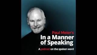 Paul Meier's 'In a Manner of Speaking,' Episode 11, December 2018