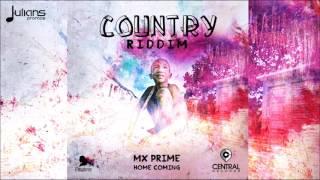 "MX Prime - Home Coming (Country Riddim) ""2017 Soca"" (Trinidad)"