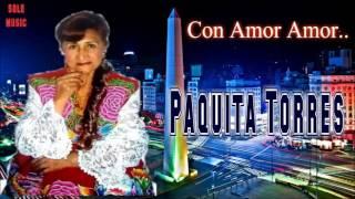 """Olvidala Amigo """"Paquita Torres"""""""
