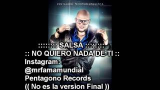 No quiero nada de ti   MR  FAMA   Pentagono Records - SALSA ROMANTICA - sin terminar preview