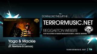 Yaga & Mackie Ft. NewTone & Lennox - Quisiera Visitarte (Prod By Dj Duran & Nixon El Astronauta)