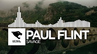 [Dubstep] - PAUL FLINT - Savage [NCS Release]