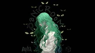 panic room - au/ra [anti-nightcore/slowed down]
