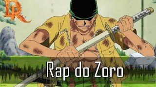 Rap do Roronoa Zoro - One Piece (DualRap) Tributo 9