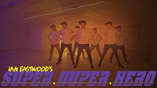 """SuperDuperHero"" - [KYLE] : Ian Eastwood & The Young Lions"