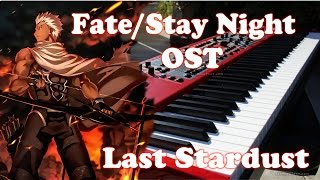Fate/Stay Night: UBW OST Piano Cover | Episode 20 - Last Stardust by Aimer