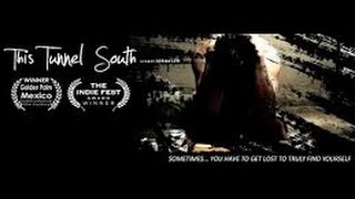 This Tunnel South Full Movie  2016 Independent Drama