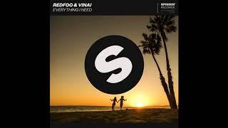 Redfoo & VINAI - Everything I Need [ EM ]