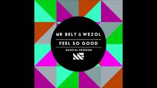 Mr Belt & Wezol - Feel so good