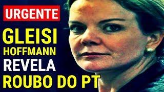 Gleisi Hoffmann se REVOLTA e REVELA ROUBO BILIONÁRIO do PT