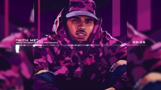 "Chris Brown x Kid Ink Type Beat "" With Me "" 
