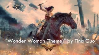 """Wonder Woman 2017 (Theme)"" by Tina Guo"
