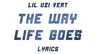 Lil Uzi Vert - The Way Life Goes (Lyrics)