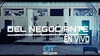 LOS CHAVALONEZ (LIVE) 2016 DEL NEGOCIANTE