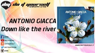 ANTONIO GIACCA - Down like the river [Official]