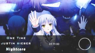 Nightcore - One Time 「Justin Bieber」